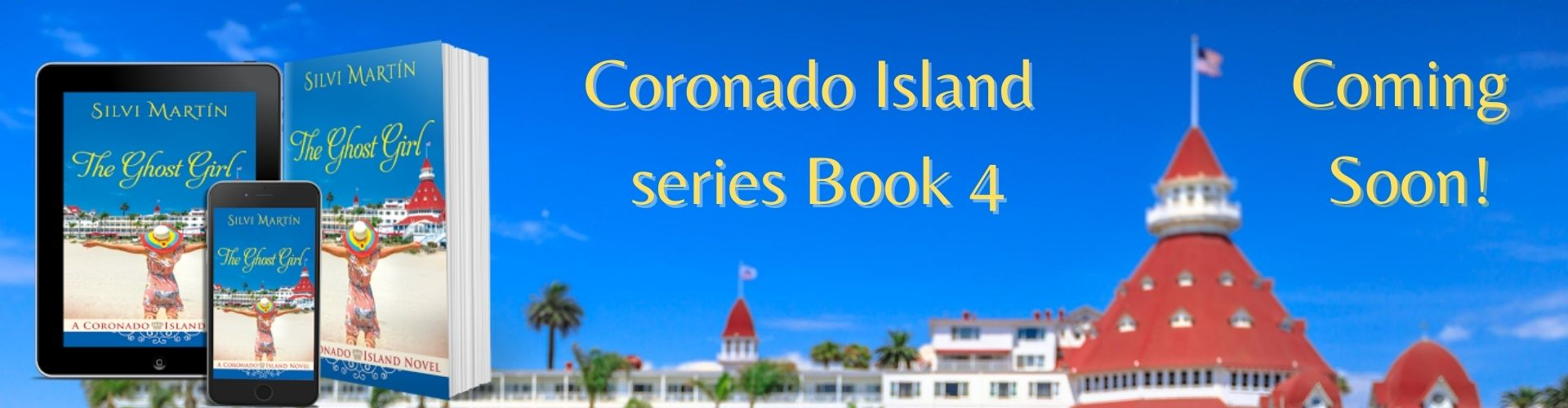 Book 4 Coronado Island series coming soon!